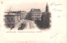 FR34 MONTPELLIER - ND 17 - Précurseur - Rue Nationale - Animée - Belle - Montpellier