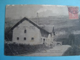 25 - Pontarlier - Fabrique D'absinthe Bourgeois Frères - 1907 - Pontarlier