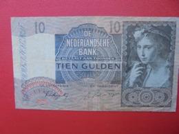 PAYS-BAS 10 GULDEN 1941 CIRCULER  (B.2) - [2] 1815-… : Koninkrijk Der Verenigde Nederlanden