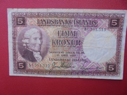 ISLANDE 5 KRONUR 1928 CIRCULER (B.5) - Islande