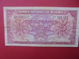 BELGIQUE 5 FRANCS 1943 CIRCULER (B.5) - [ 2] 1831-...: Belg. Königreich