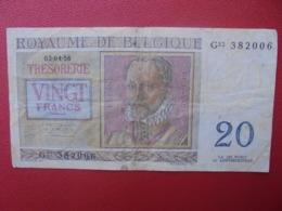 BELGIQUE 20 FRANCS 1956 CIRCULER (B.5) - [ 6] Schatzamt