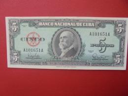 CUBA 5 PESOS 1960 PEU CIRCULER (B.5) - Cuba