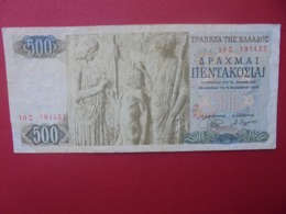 GRECE 500 DRACHME 1968 CIRCULER (B.5) - Grèce
