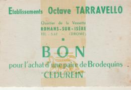 Carte Publicitaire : Bon Pour L'achat D'une Paire De Brodequins - établissements Octave TARRAVELLO - Romans - Drome - Visiting Cards