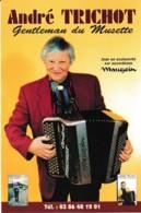 ANDRE TRICHOT ACCORDEONISTE GENTLEMANDU MUSETTE ,SAINT GEORGES,ACCORDEONS MAUGEIN  REF 60990 - Musique Et Musiciens