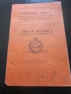 1916 LIVRET SOCIÉTAIRE L'ÉQUITABLE AMITIÉ INSPECTION PRIMAIRE DE LA MURE CANTON De VIF Isère-Imprimerie Grenoble Diplôme - Diplômes & Bulletins Scolaires