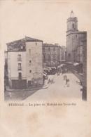 [34] Hérault > Pezenas La Place Du Marché Des Trois Six - Pezenas