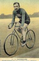 6909 Photo Cartonnée Repro. Cyclisme L. Trousselier - Cycling