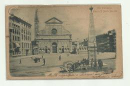 FIRENZE - PIAZZA S.MARIA NOVELLA  1901 VIAGGIATA   FP - Firenze
