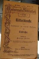 1890 Universal Bibliothek 2743 - Labiche Ritterdienste Lustspiel - Livres, BD, Revues