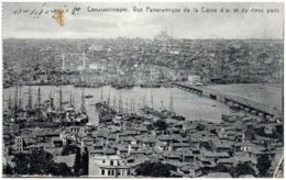 CONSTANTINOPE - Vue Panoramique Dela Corne D'Or Et Du Vieux Pont - Turquie