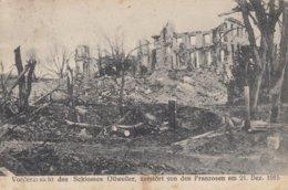 Vorderansicht Des Schlosses OLLWEILER, Zestôrt Von Den Franzosen Am 21. Dez 1915 - Sonstige Gemeinden