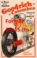 Reproduction D'une Photographieancienne D'une Publicité Pneu Goodrich-Colombes André Leducqde 1937 - Reproductions