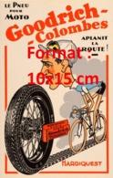 Reproduction D'une Photographieancienne D'une Publicité Pneu Goodrich-Colombes Hardiquest De 1937 - Riproduzioni