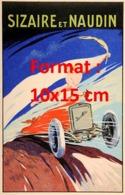 Reproduction D'une Photographieancienne D'une Affiche Publicitaire Sizaire Et Naudin De 1920 - Riproduzioni