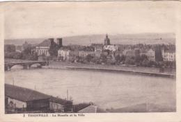 THIONVILLE La Moselle Et La Ville, (6) - Thionville