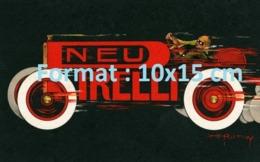 Reproduction D'une Photographieancienne D'une Affiche Publicitaire Pneu Pirelli De 1910 - Riproduzioni
