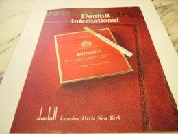 ANCIENNE PUBLICITE CIGARETTE  DUNHILL 1980 - Publicités