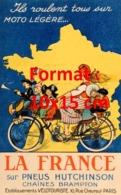 Reproduction D'une Photographieancienne D'une Affiche Publicitaire La France Sur Pneus Hutchinson Chaînes Brampton 1925 - Riproduzioni