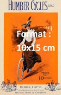 Reproduction D'une Photographieancienne D'une Affiche Publicitaire Humber Cycles Lead De 1910 - Riproduzioni