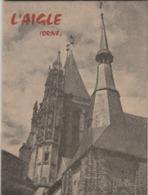 L'AIGLE (Orne) : Monographie De La Ville. 50p. Nomb. Publicités Commerciales. - Dépliants Touristiques