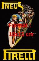 Reproduction D'une Photographieancienne D'une Affiche Publicitaire Pneus Pirelli De 1914 - Riproduzioni