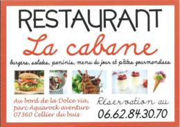 """Carte Pub Restaurant """" La Cabane """" CELLIER Du BUIS / SAINT-MICHEL-de-CHABRILLANOUX (07) - Hotels & Restaurants"""