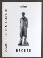 Olocausto Lager - Nico Rost - Dachau Campo Di Concentramento - S.d. - Libri, Riviste, Fumetti