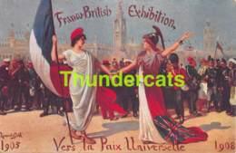 CPA FRANCO BRITISH EXHIBITION VERS LA PAIX UNIVERSELLE 1908 LAURENT GELL ILLUSTRATEUR - Expositions