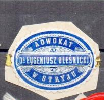 Poland Ukraine Lawyer Adwokat Eugeniusz Olesnicki  Stryj  Wafer Siegelmarke Vignette - ....-1919 Provisional Government