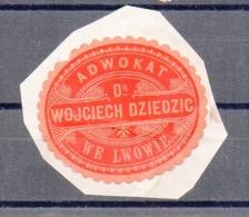 Poland Ukraine Lawyer Adwokat Wojciech Dziedzic  Lwow Lemberg  Wafer Siegelmarke Vignette - ....-1919 Provisional Government