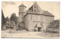 ARBOIS  Ses Environs        ( Jura )     CHÂTEAU  PERREY - Arbois