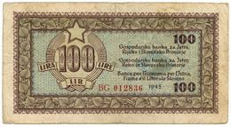 100 LIRE BANCA PER L'ECONOMIA PER L'ISTRIA FIUME E IL LITTORALE SLOVENO 1945 BB- - Geallieerde Bezetting Tweede Wereldoorlog