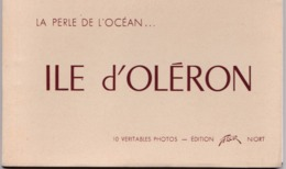 Carnet Complet De 10 Cartes Ile D'Oléron (17) Edition FLOR Niort   Editeur Rare - Ile D'Oléron