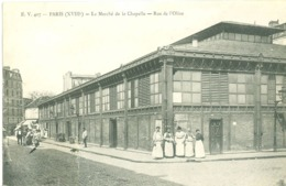 (75) Paris (18ème Arrdt) : Le Marché De La Chapelle - Rue De L'Olive (animée) - District 18