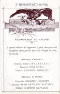 Militari - Reggimenti - Alpini - 2° Reg. Alpini  Ricompense Al Valore - - Reggimenti