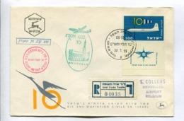 FLIGHT N° LY 211 LOD-BRUSSELS 22.7.1959. DIX ANS D'AVIATION CIVILE EN ISRAEL - ISRAEL ENVELOPE RECOMMANDE RARE -LILHU - Israel
