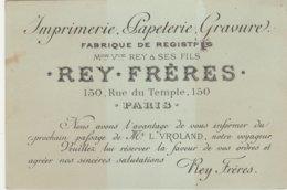 Imprimerie Papeterie Gravures REY FRERES PARIS Avec Bandeau D'envoi, Oblitération Et Timbre 150 RUE DU TEMPLE PARIS - Cartoncini Da Visita