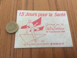 AUTOCOLLANT, Sticker «15 Jours Pour La Santé - 1989 - REIMS (51)» - Autocollants