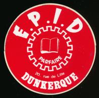 AUTOCOLLANT, STICKERS : DUNKERQUE, E.P.I.D, Ecole Professionnelle Des Industries Dunkerquoises, Parfaire - Autocollants