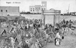 Cartolina Tripoli Il Mercato - Cartoline