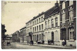 MOUSCRON - Rue De La Station - Banque Cenrale De La Lys - Moeskroen
