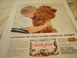 ANCIENNE PUBLICITE BONHEUR DU CHIEN CANIGOU 1964 - Autres