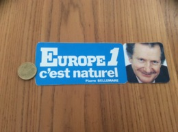 AUTOCOLLANT, Sticker «EUROPE 1 C'est Naturel - Pierre BELLEMARE» Type 2 (radio) - Autocollants