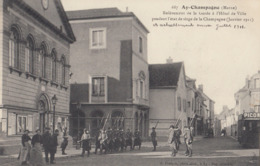 AY-CHAMPAGNE: Relèvement De La Garde à L'Hôtel De Ville Pendant L'état De Siège De La Champagne (1911) - Ay En Champagne