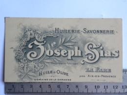 (13) Bouches Du Rhône, Carte Commerciale, Huilerie Savonnerie J SIAS, Huile D'olive Du Domaine De La Garanne - LA FARE - Aix En Provence