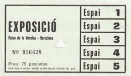 TICKET - ENTRADA / EXPOSICIO PALAU DE LA VIRREINA - BARCELONA - Año? - Tickets - Entradas