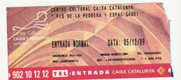 TICKET - ENTRADA / CENTRE CULTURAL CAIXA CATALUNYA - PIS PEDRERA + ESPAI GAUDI - 1999 - Tickets - Entradas