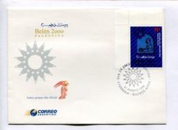 BELEN 2000, PALESTINA. ARGENTINA 1999 ENVELOPE FDC PRIMER DIA -LILHU - Cristianismo